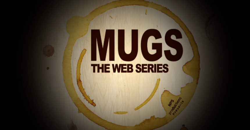Mugs Gay Web Series