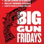 Big Gun Fridays at Revolver