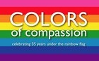 5/31: Colors of Compassion Kickoff Event Celebrates Rainbow Flag