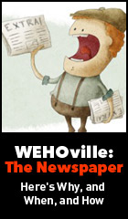 WEHOville: The Newspaper