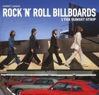 Rock 'n' Roll Billboards of the Sunset Strip to Be Featured in Upcoming WeHo Photo Exhibit