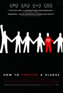 """How to Survive a Plague"""
