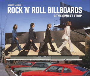 Rock N' Roll Billboards of the Sunset Strip